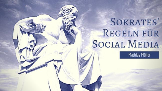 Sokrates' Regeln für Social Media