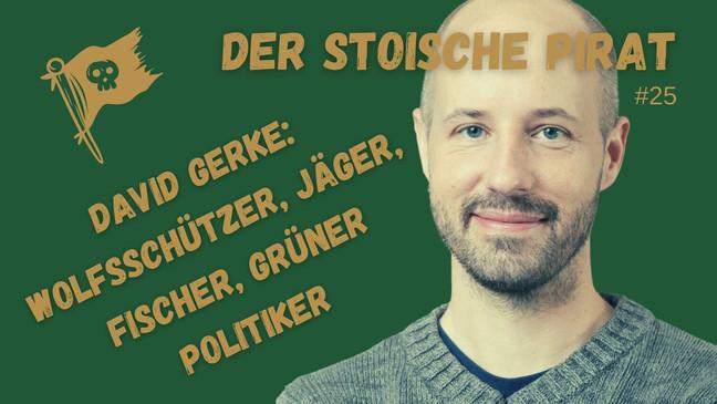 David Gerke: Wolfsschützer, Jäger, Fischer und grüner Politiker