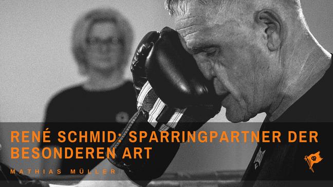 René Schmid: Sparringpartner der besonderen Art