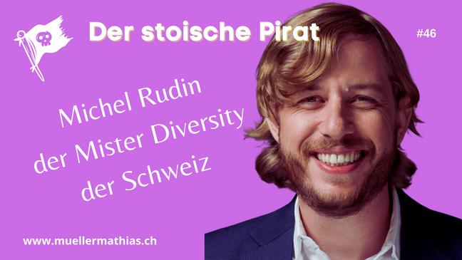 Michel Rudin - Der Mister Diversity der Schweiz