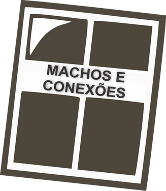 MACHOS E CONEXOES