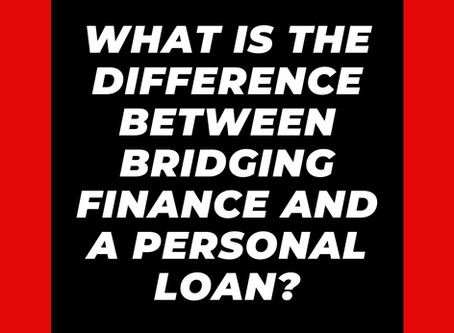What Is The Difference Between Bridging Finance And A Personal Loan?