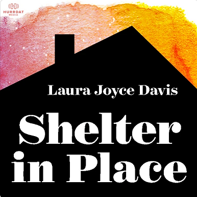 Shelter in Place Podcast