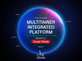 multitainer integrated plarform