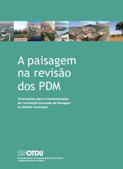 A Paisagem na revisão dos PDM