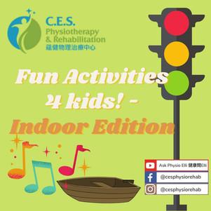 Fun Activities 4 Kids - Indoor Edition