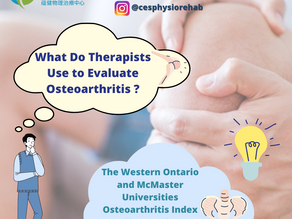 How Therapists Evaluate Osteoarthritis?