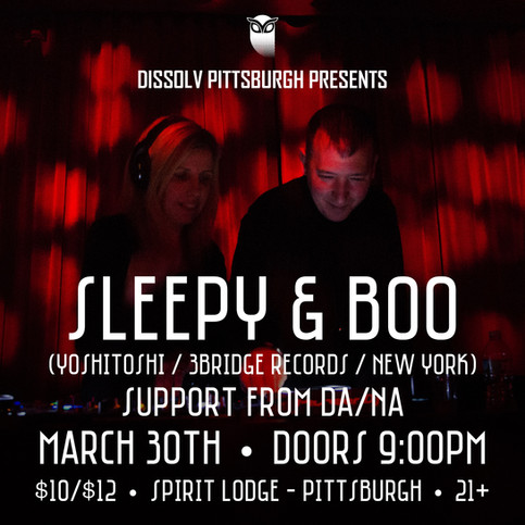 Sleepy & Boo @ Spirit Lodge Friday 3/30/17