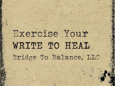 Day 10 of 20 - Autumnal Equinox Series: EXERCISE YOUR WRITE TO HEAL