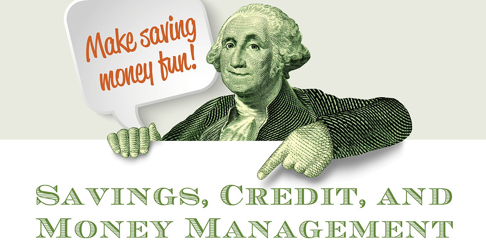 Savings, Credit, and Money Management