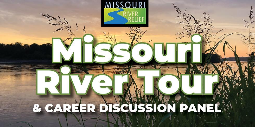 Missouri River Tour & Career Discussion