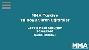 Google Mobil Çözümler eğitimi 28 Nisan'da Dome İstanbul'da yapılacak.