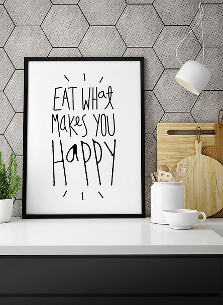 Eat What Makes You Happy Quote Print fra