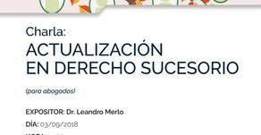 CHARLA SOBRE ACTUALIZACIÓN JURISPRUDENCIAL EN DERECHO SUCESORIO, EN CHIVILCOY
