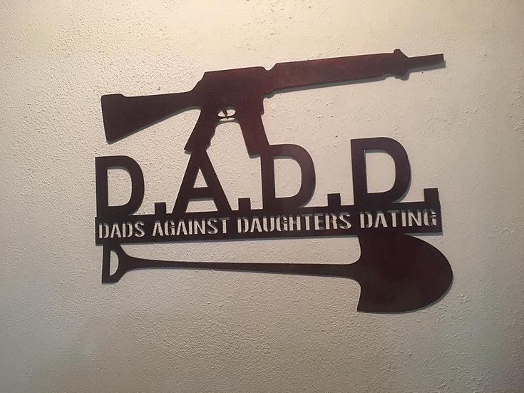 D.A.D.D. Sign