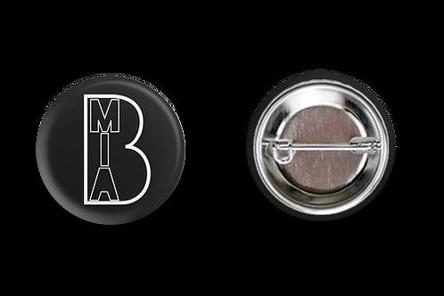 """Bury MIA Button - 1.25"""""""