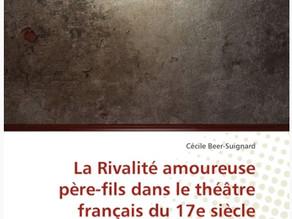Publication – La Rivalité amoureuse père-fils dans le théâtre français du XVIIe siècle.