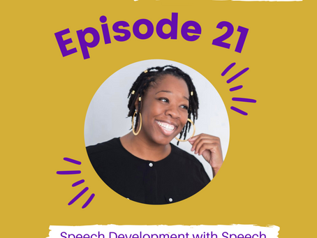 Episode #21: Speech Development with Speech Therapist, Jeannette Washington