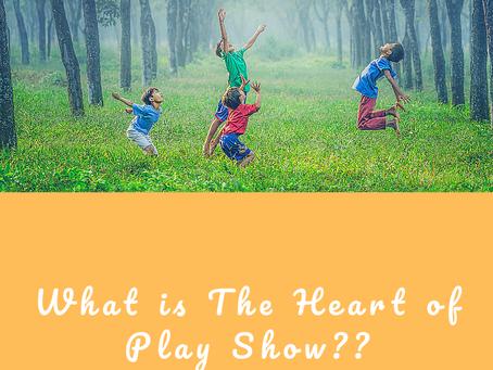 The Heart of Play Summary