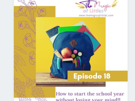 Episode #18: How to start the school year without losing your mind