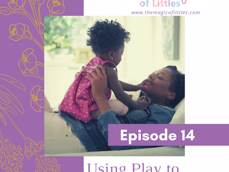 Episode#14: Using Play to address Big Topics