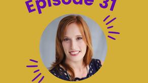 Episode #31: Teaming Up Together with Dana Rosenbloom