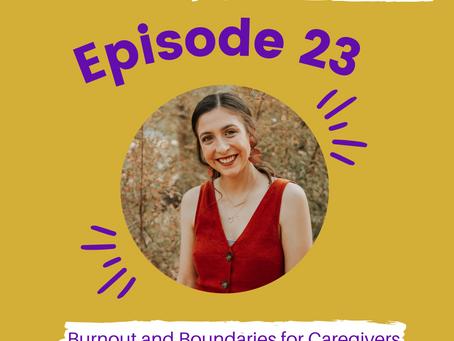 Episode #23: Burnout and Boundaries for Caregivers with Sarah Carlisle Stewart