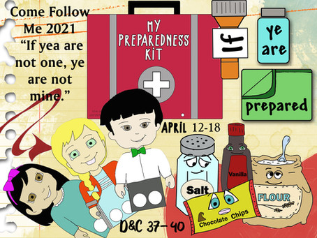 Come Follow Me- for Primary 2021, D&C 37-40, April 12-18, Free LDS Primary lesson helps.