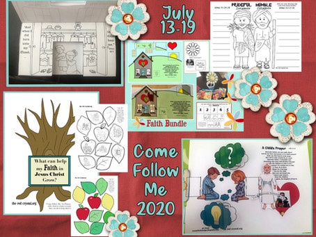 Come Follow Me 2020, July 13-19, Alma 32-35, Free LDS primary lesson helps