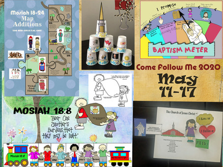 Come follow Me 2020, Mosiah 18-24, May 11-17, FHE and Primary lesson helps