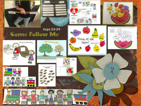 "Come Follow Me, September 23-29 ""Walk in the Spirit"""