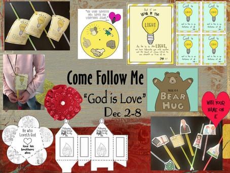 "Come Follow Me- December 2-8 ""God is Love"" 1-3 John; Jude"