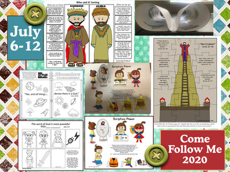 Come follow Me 2020, July 6-12, Alma 30-31, LDS Free Primary Lesson Helps