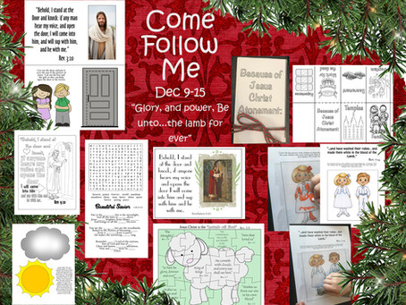 """Come Follow Me, Dec. 9-15 """"Glory, and Power, Be unto...the lamb for Ever."""""""