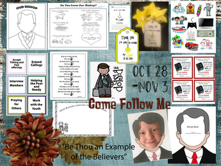 """Come Follow Me, Oct 28-Nov 3- """"Be Thou an Example of the Believers"""""""