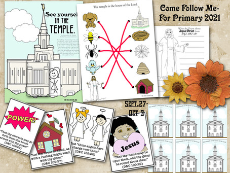 Come Follow Me- For Primary, Sept. 27-Oct.3, D&C 109-110, Free LDS primary lesson helps.