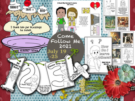 Come Follow Me- For Primary, July 19-25, D&C 81-83, Free LDS Primary lesson helps.