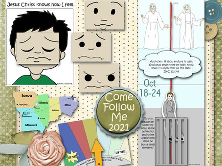 Come follow me 2021, Oct. 18-24, D&C 121-123, Free LDS primary lesson helps.