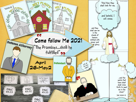 Come follow Me- For Primary, D&C 45, April 26- May 2, Free LDS primary lesson helps.