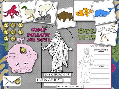 Come Follow Me 2021, D&C 115-120, Oct. 11-17, Free LDS Primary lesson helps.