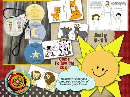 Come Follow Me- For Primary, Free LDS Primary lesson helps, July 5-11, D&C 76