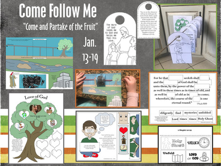 """Come Follow Me, Jan 13-19, 1 Nephi 8-10, """"Come and Partake of the Fruit"""""""