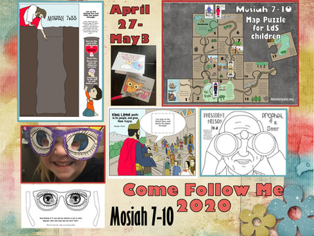"""Come Follow Me 2020, April 27-May 3, Mosiah 7-10 """"In the Strength of the Lord. Primary lesson helps"""