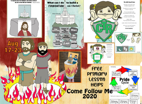 Come follow Me 2020, August 17-23, Helaman 1-6, LDS Free Primary lesson helps.