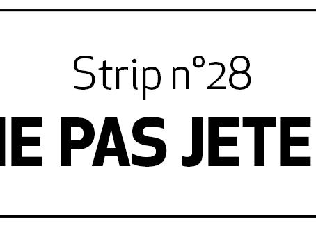 [2018] - Strip n°28 - Ne pas jeter + Bonus !