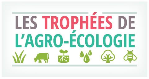 Les trophées de l'agro-écologie