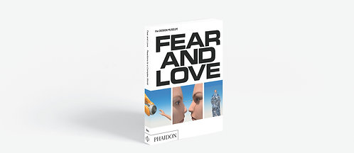 Fear & Love: The Design Museum Opening Exhibition