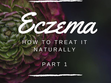 Treating Eczema Naturally - Part 1