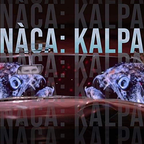 Album cover artwork for Kalpa - Single by Filippo Galli's band Nàca