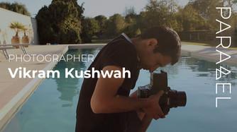 A Free Range Child Turned Photographer- Vikram Kushwah